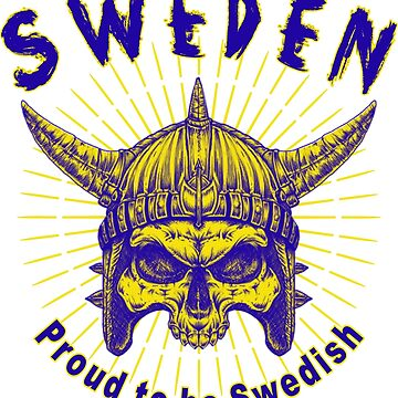 Proud To Be Swedish by Swe-Designs