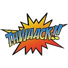 Thwaack!! by axemangraphics