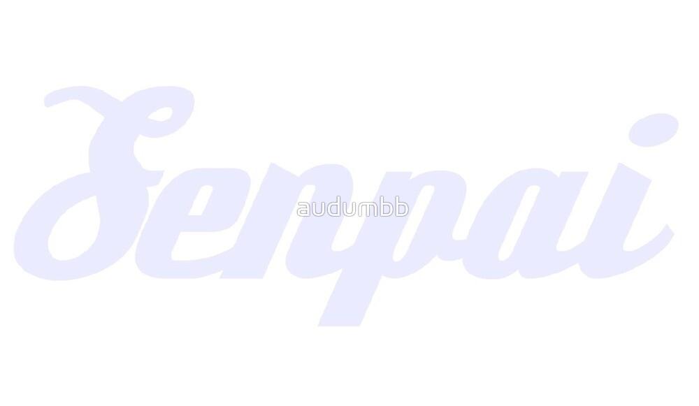 Senpai by audumbb