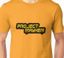 Project mayhem geek funny nerd Unisex T-Shirt
