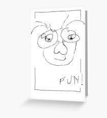 Fun!  Greeting Card