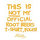 Al Welch's Unofficial Official T-Shirt by rootbeers1992