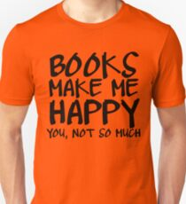 Books Make Me Happy Unisex T-Shirt