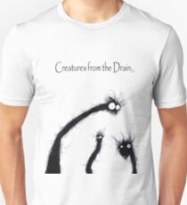 the creatures from the drain 7 Unisex T-Shirt