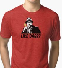 Like Dags? Tri-blend T-Shirt