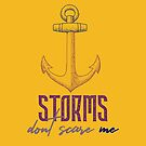 Storms Dont Scare Me by hurmerinta