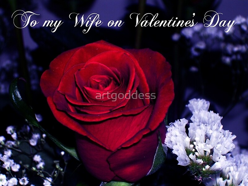 To my Wife on Valentines Day Greeting Cards by artgoddess – Valentine Cards for Wife