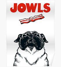 JOWLS Pug Movie Poster Parody Poster