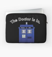 The Doctor is In Laptop Sleeve