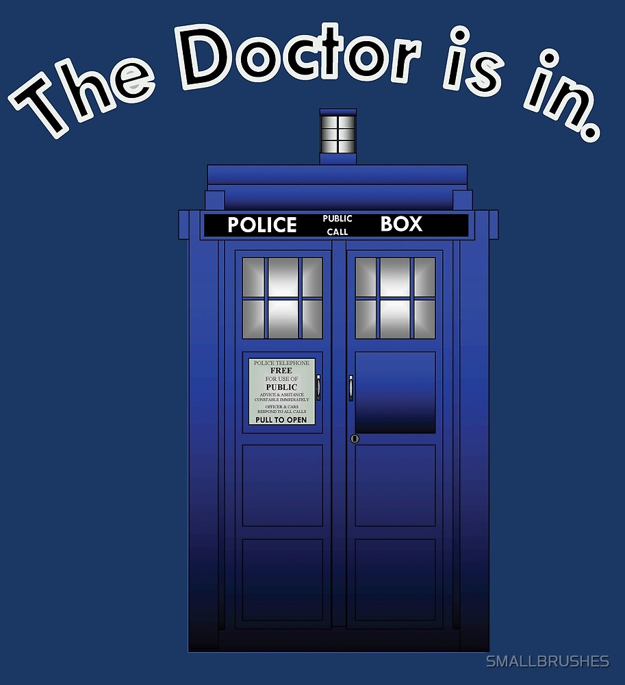 The Doctor is In by SMALLBRUSHES