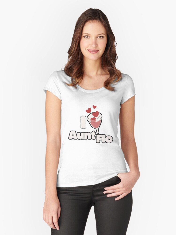 I love Aunt flo Women's Fitted Scoop T-Shirt Front