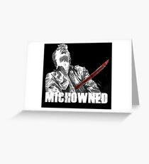 Mich-OWNED! Greeting Card