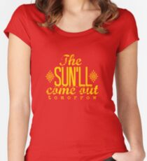 The Sun'll Come Out Tomorrow Women's Fitted Scoop T-Shirt