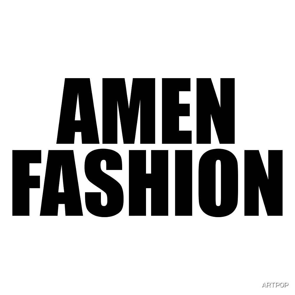 Amen Fashion by ARTP0P