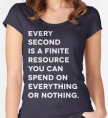 Every Second (White Letter Version) Women's Fitted Scoop T-Shirt