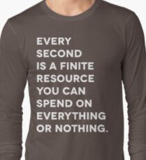 Every Second (White Letter Version) Long Sleeve T-Shirt