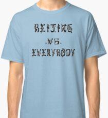 Beijing VS everybody Classic T-Shirt