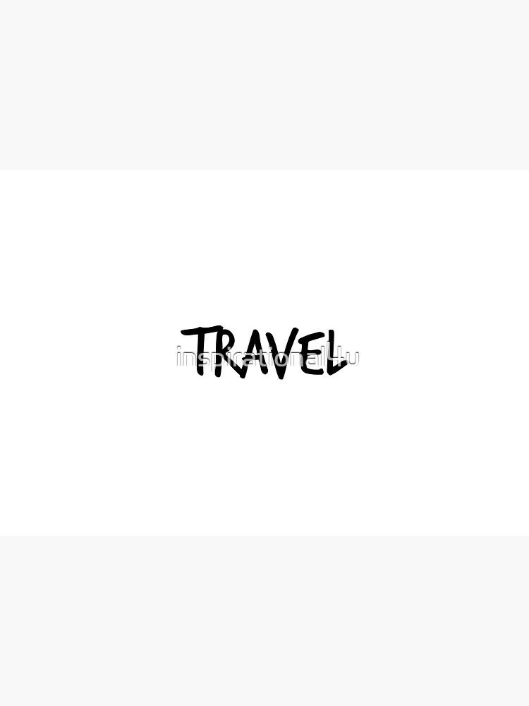 Travel by inspirational4u