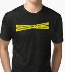 Photographer Line Do Not Cross Tri-blend T-Shirt