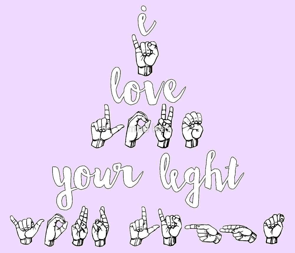 I Love Your Light - Spring Awakening by mad kap