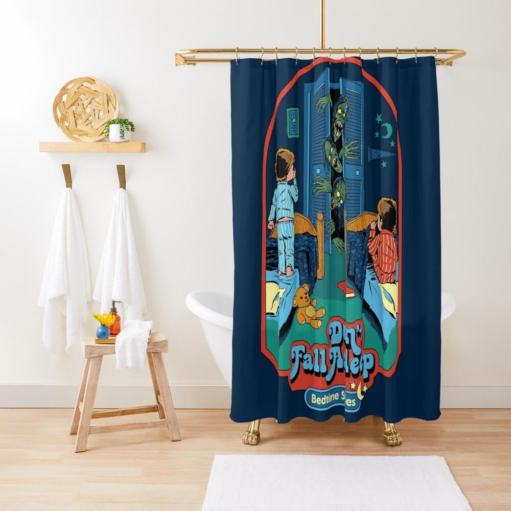 Don't Fall Asleep Shower Curtain
