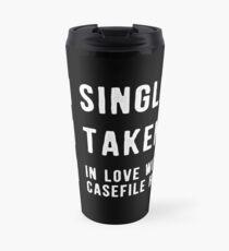 Single | Taken | In Love with Casefile Host (Light) Travel Mug