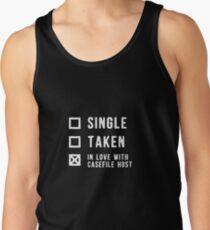 Single | Taken | In Love with Casefile Host (Light) Tank Top