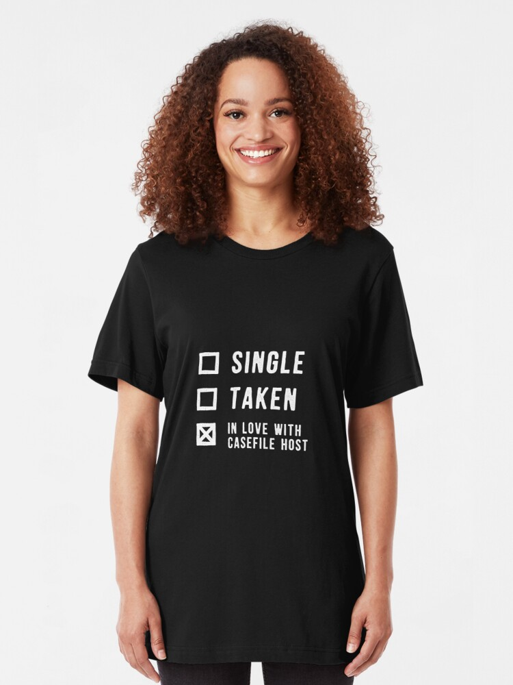 Alternate view of Single | Taken | In Love with Casefile Host (Light) Slim Fit T-Shirt