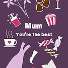 Mum you're the best by Fiona Reeves