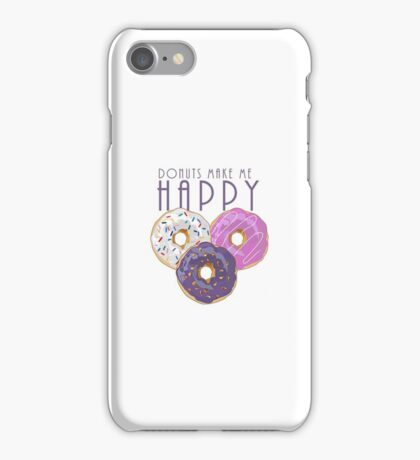 Donuts Make Me Happy iPhone Case/Skin