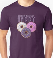 Donuts Make Me Happy Unisex T-Shirt
