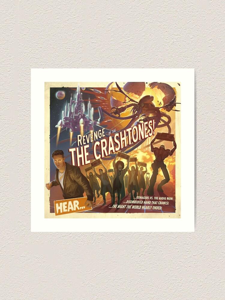 Alternate view of REVENGE of the CRASHTONES Art Print