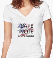 I VAPE I VOTE NO to Prohibition  Fitted V-Neck T-Shirt