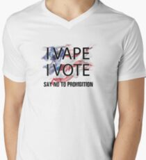 I VAPE I VOTE NO to Prohibition  V-Neck T-Shirt