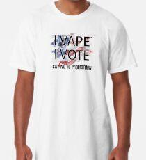 I VAPE I VOTE NO to Prohibition  Long T-Shirt