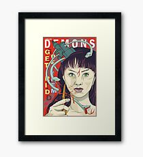 Your demons: Get rid of them Framed Print
