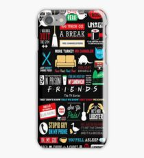 Friends TV Art Quote Cute Parody Quirky Minimal Art iPhone Case/Skin