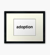 adoption Framed Print