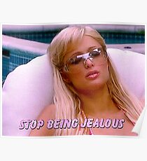stop being jealous Poster