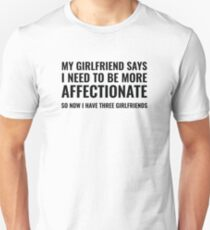 More Affectionate Unisex T-Shirt