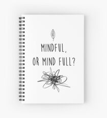Mindful Spiral Notebook