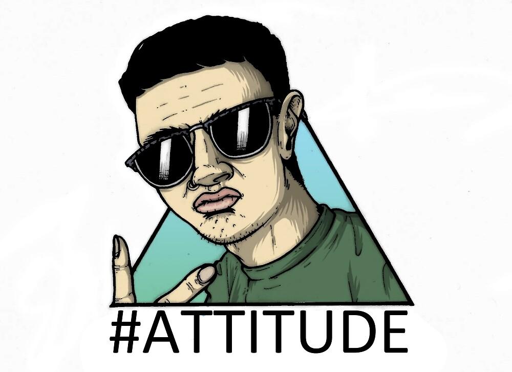 #ATTITUDE by BenjyyHart