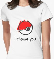 I choose you Women's Fitted T-Shirt