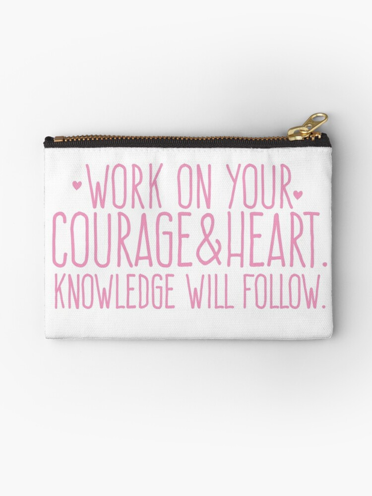 Work on your courage and heart. Knowledge will follow by jazzydevil