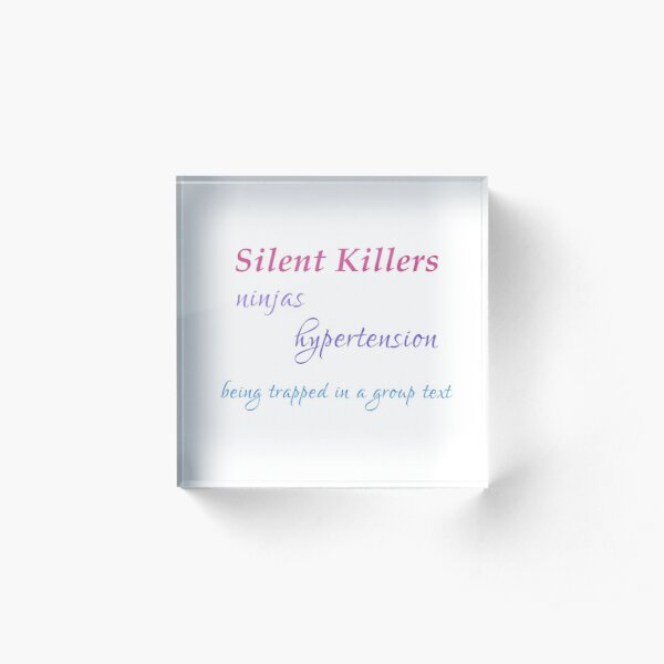 Silent Killers - funny Acrylic Block