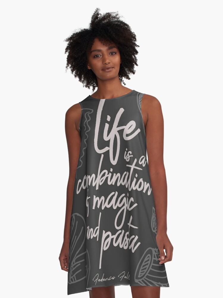 Federico Fellini On Life Magic And Pasta Inspirational Quote Funny Sentence Kitchen Wall Art Decoration A Line Dress By Spallutos