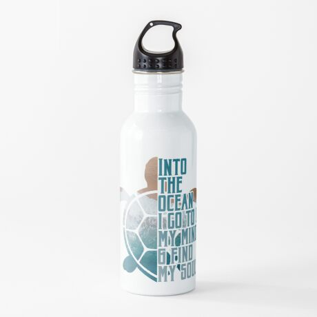 Into the Ocean, I go to lose my mind & find my soul Water Bottle