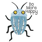 Do More Happy Beetle by Kim Dettmer