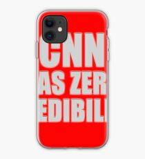 CNN HAS ZERO CREDIBILITY iPhone Case