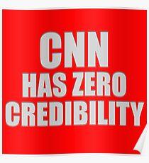 CNN HAS ZERO CREDIBILITY Poster